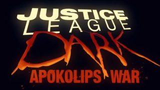 Justice League Dark: Apokolips War Trailer